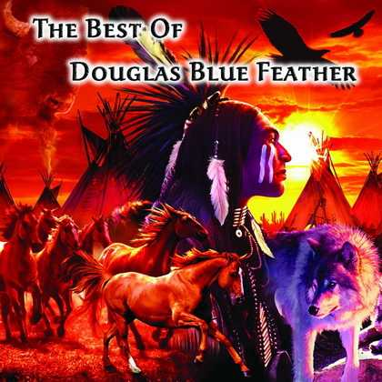 The Best Of by Douglas Blue Feather